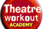 Theatre Workout Academy